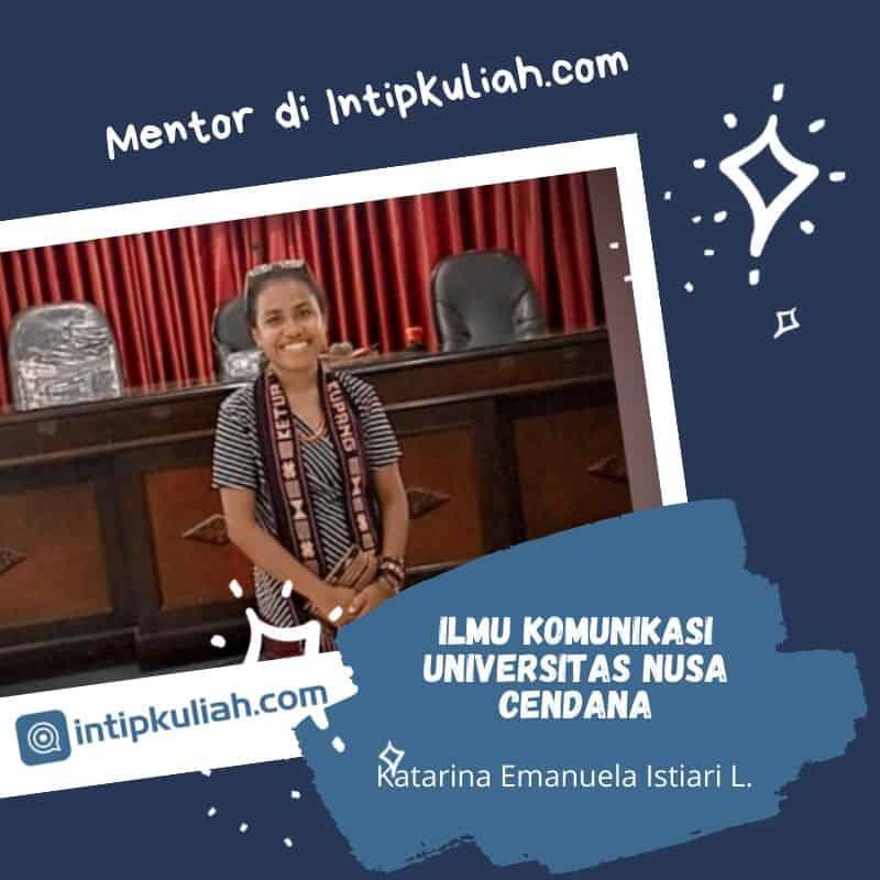 Ilmu Komunikasi Universitas Nusa Cendana (Katarina)