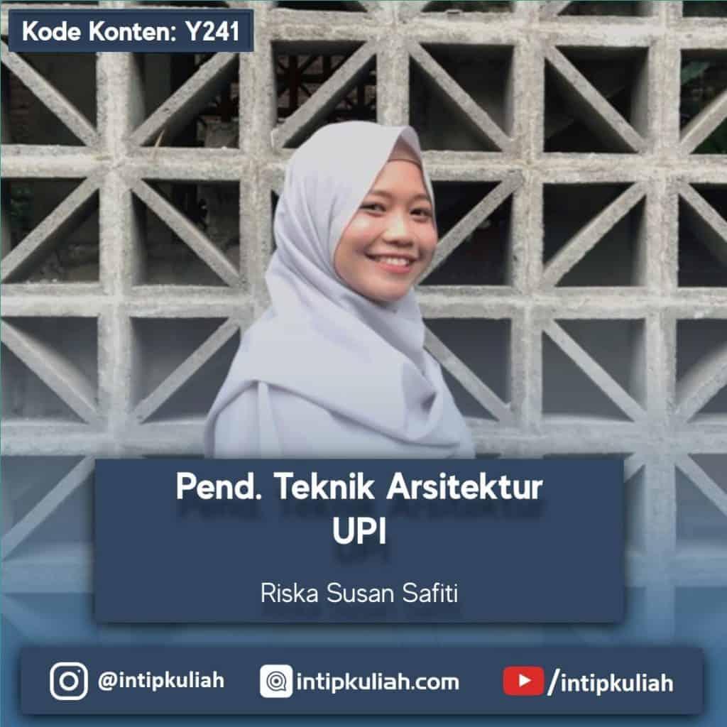 Pendidikan Teknik Arsitektur UPI (Riska)