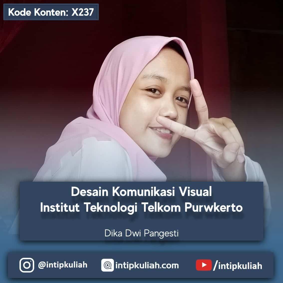 Desain Komunikasi Visual Institut Teknologi Telkom Purwokerto (Dika)