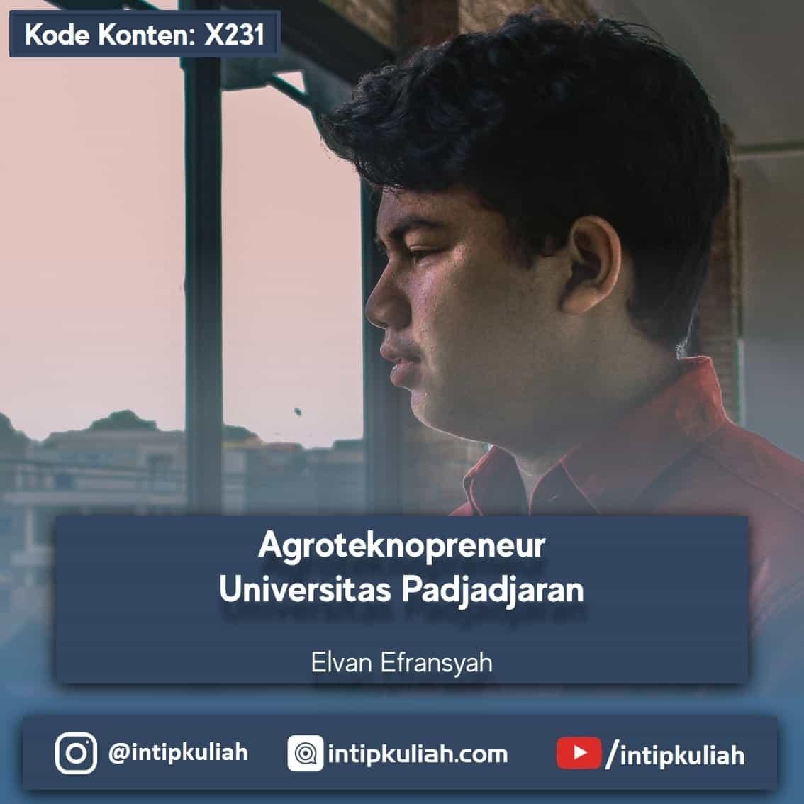Agroteknopreneur Unpad (Elvan)