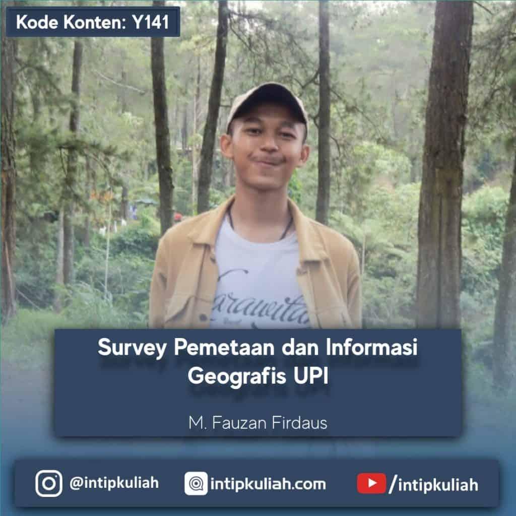 Survey Pemetaan Informasi Geografis UPI (Fauzan)