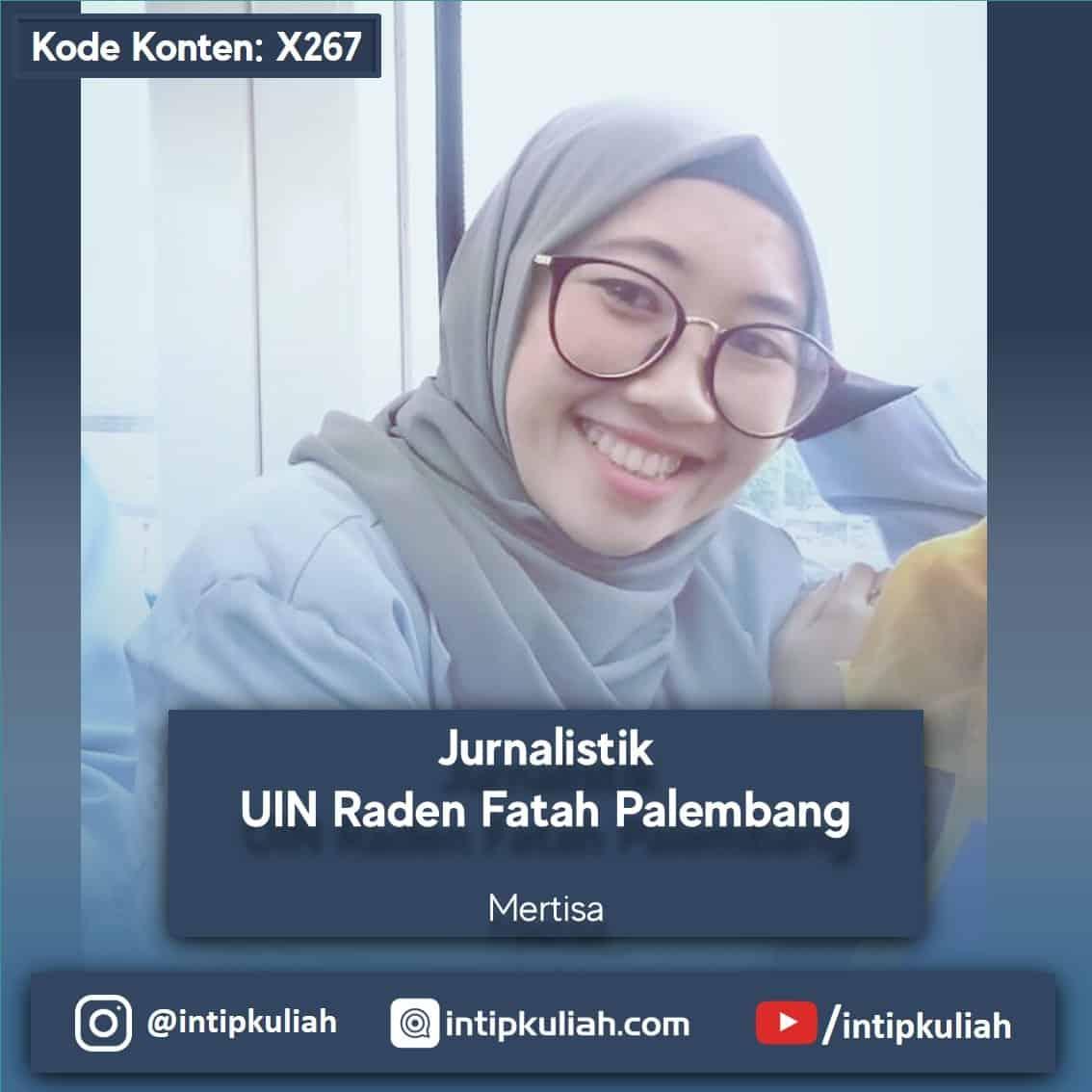 Jurnalistik UIN Palembang (Mertisa)