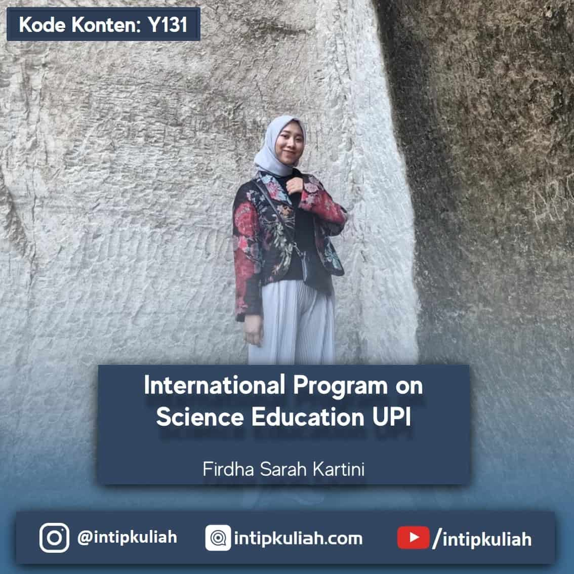 IPSE UPI / International Program on Science Education (Firdha)