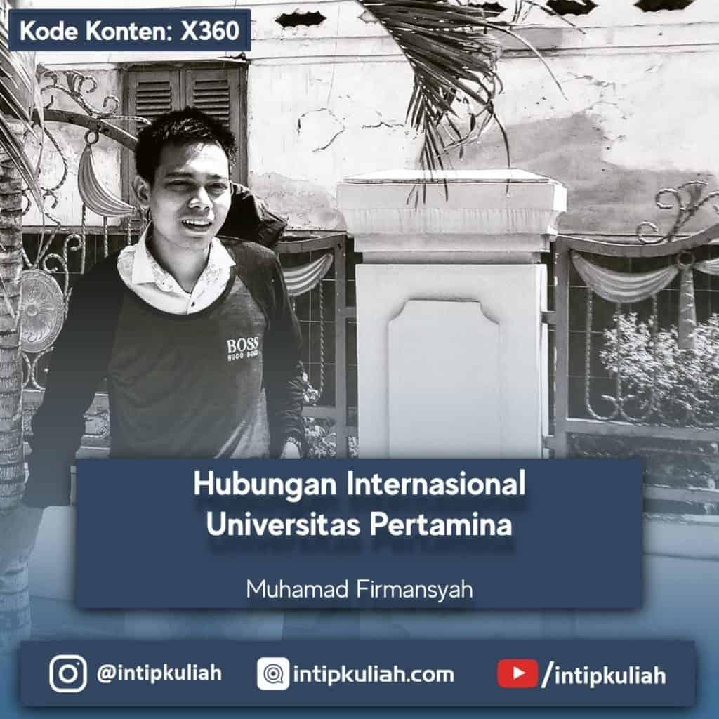 Hubungan Internasional Universitas Pertamina (Firmansyah)