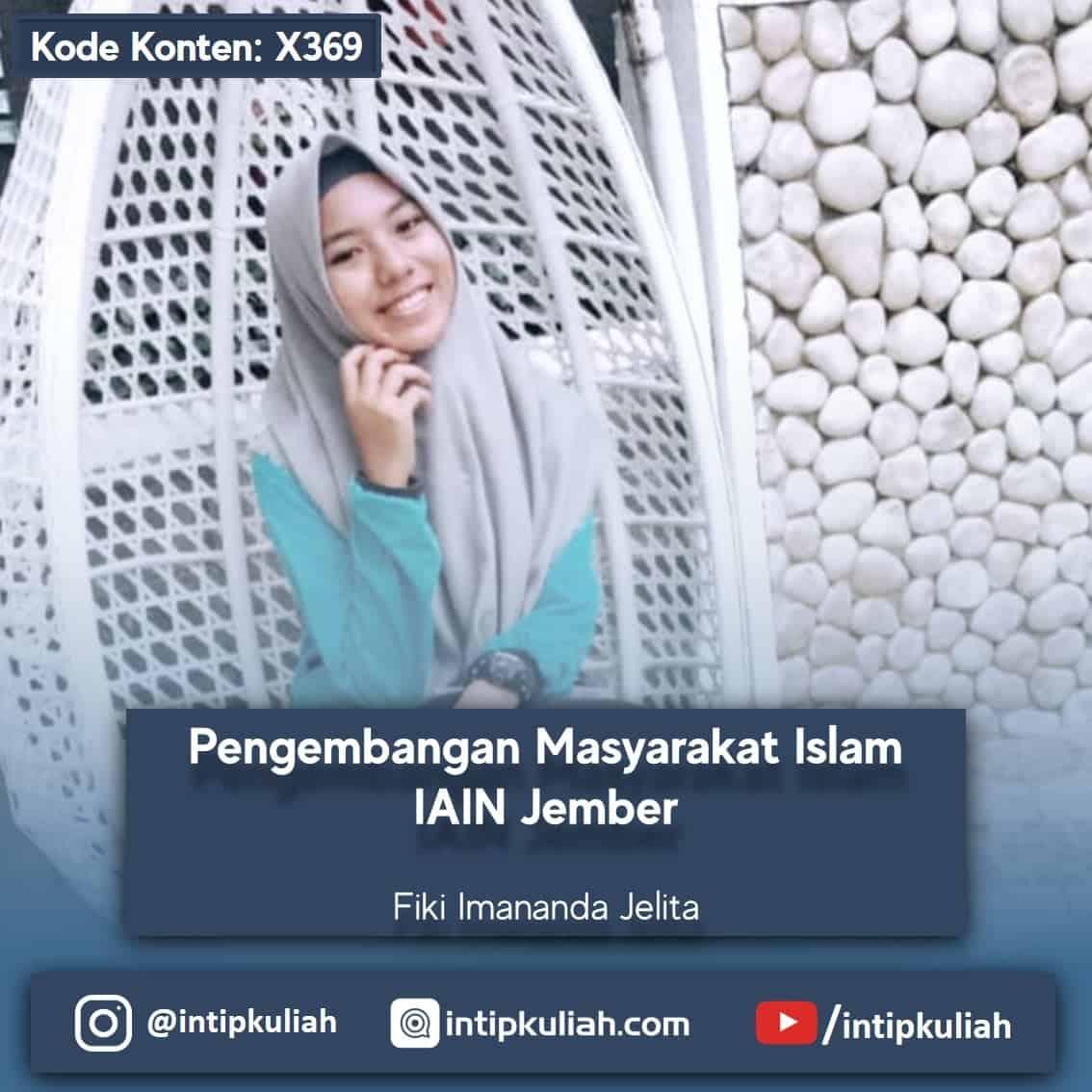 Pengembangan Masyarakat Islam IAIN Jember (Fiki)
