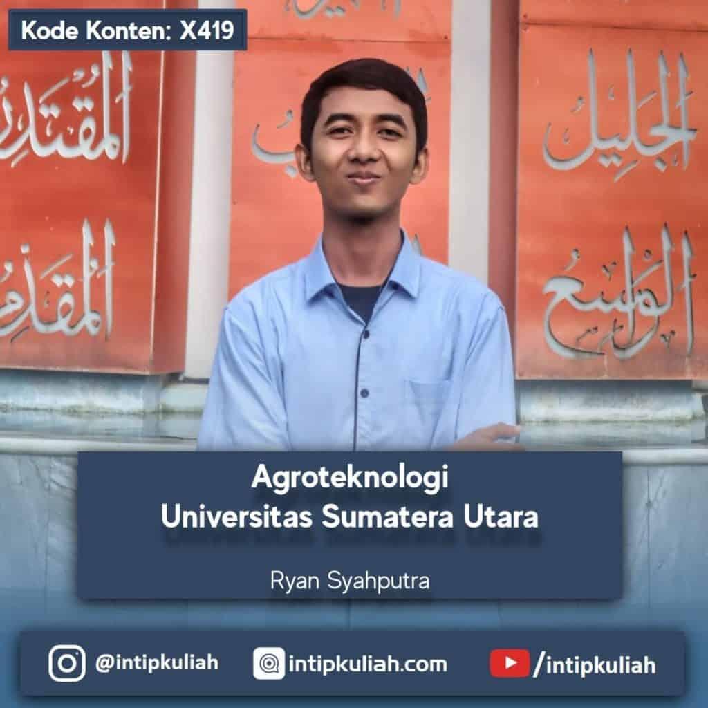 Agroteknologi USU (Ryan)