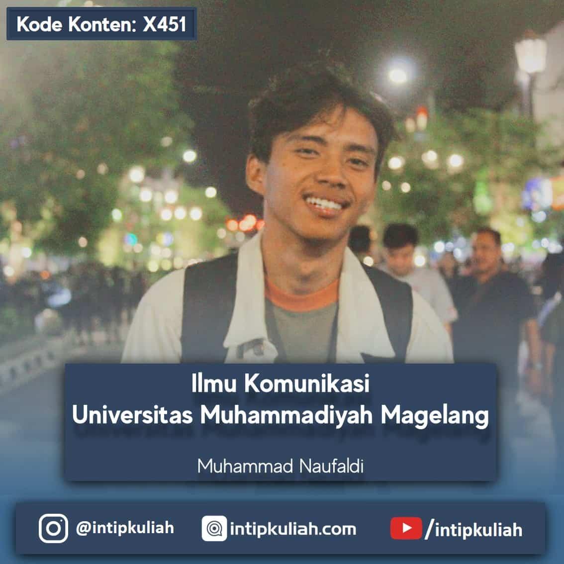 Ilmu Komunikasi Universitas Muhammadiyah Magelang (Naufaldi)