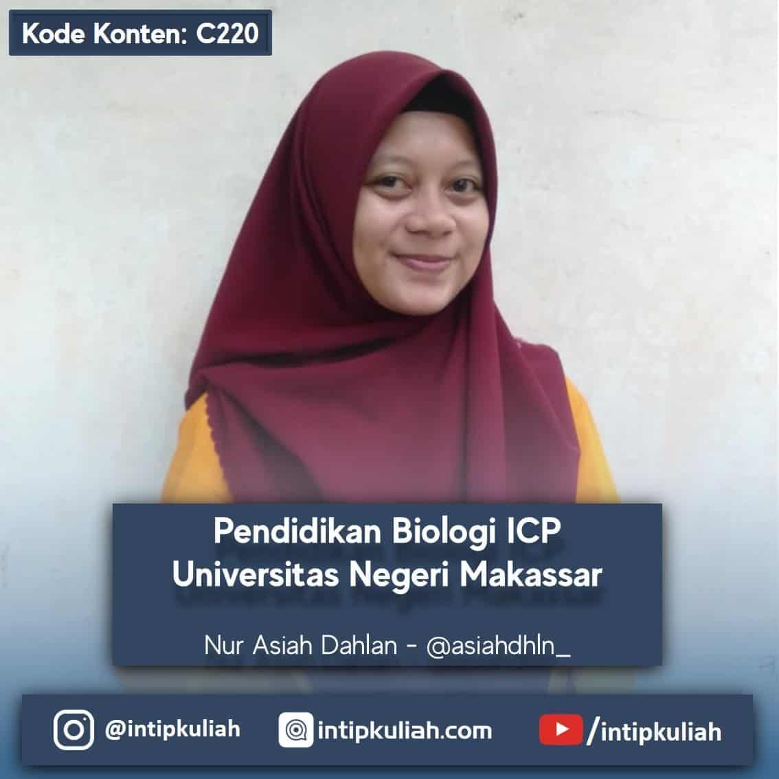 Pendidikan Biologi ICP Universitas Negeri Makassar (Asiah)