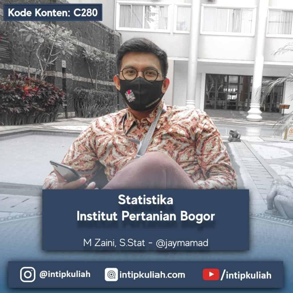 Statistika Institut Pertanian Bogor (Zaini)