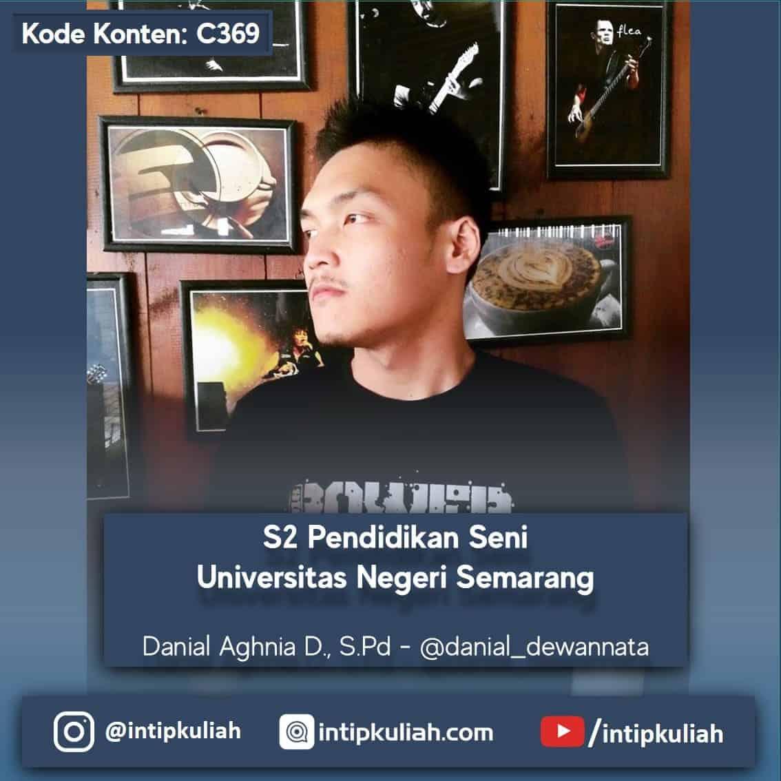 S2 Pendidikan Seni Universitas Negeri Semarang (Danial)