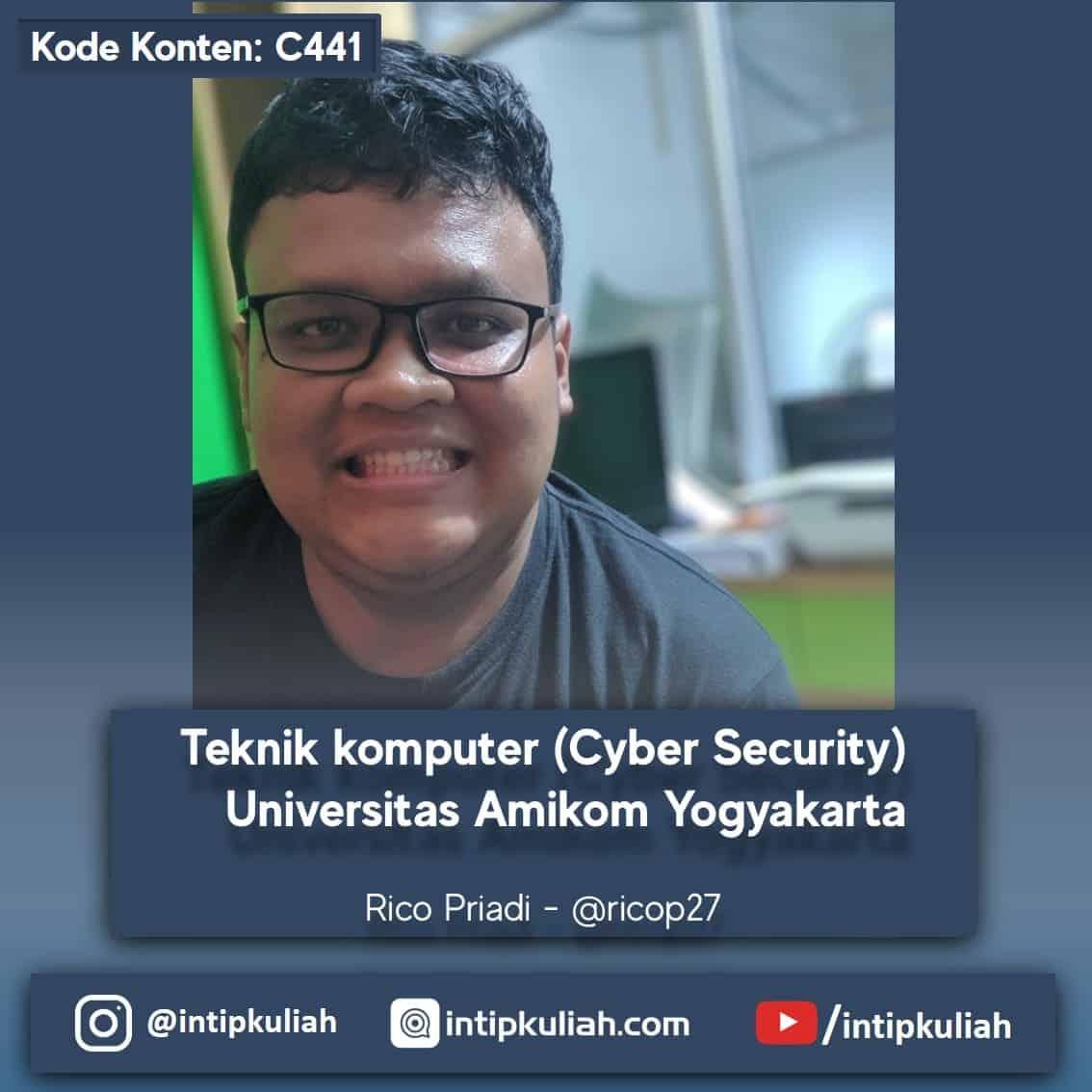 Teknik komputer (Cyber Security) Universitas Amikom (Rico)