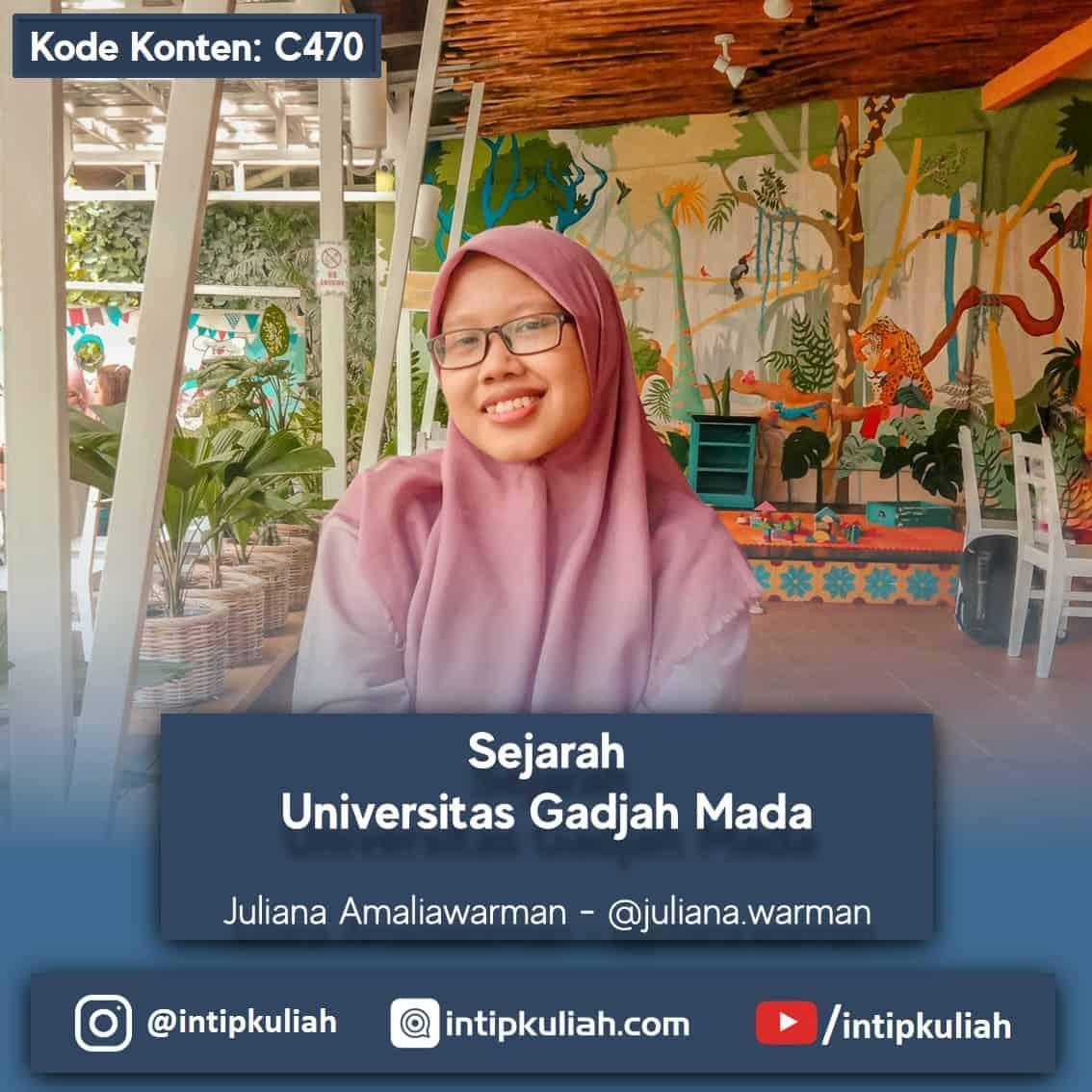 Sejarah Universitas Gadjah Mada (Juliana)