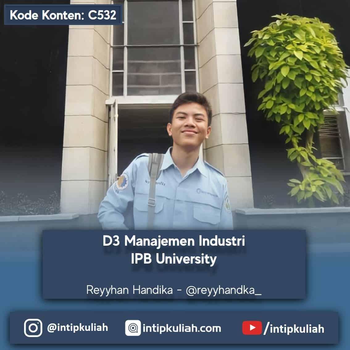 D3 Manajemen Industri IPB (Reyhan)