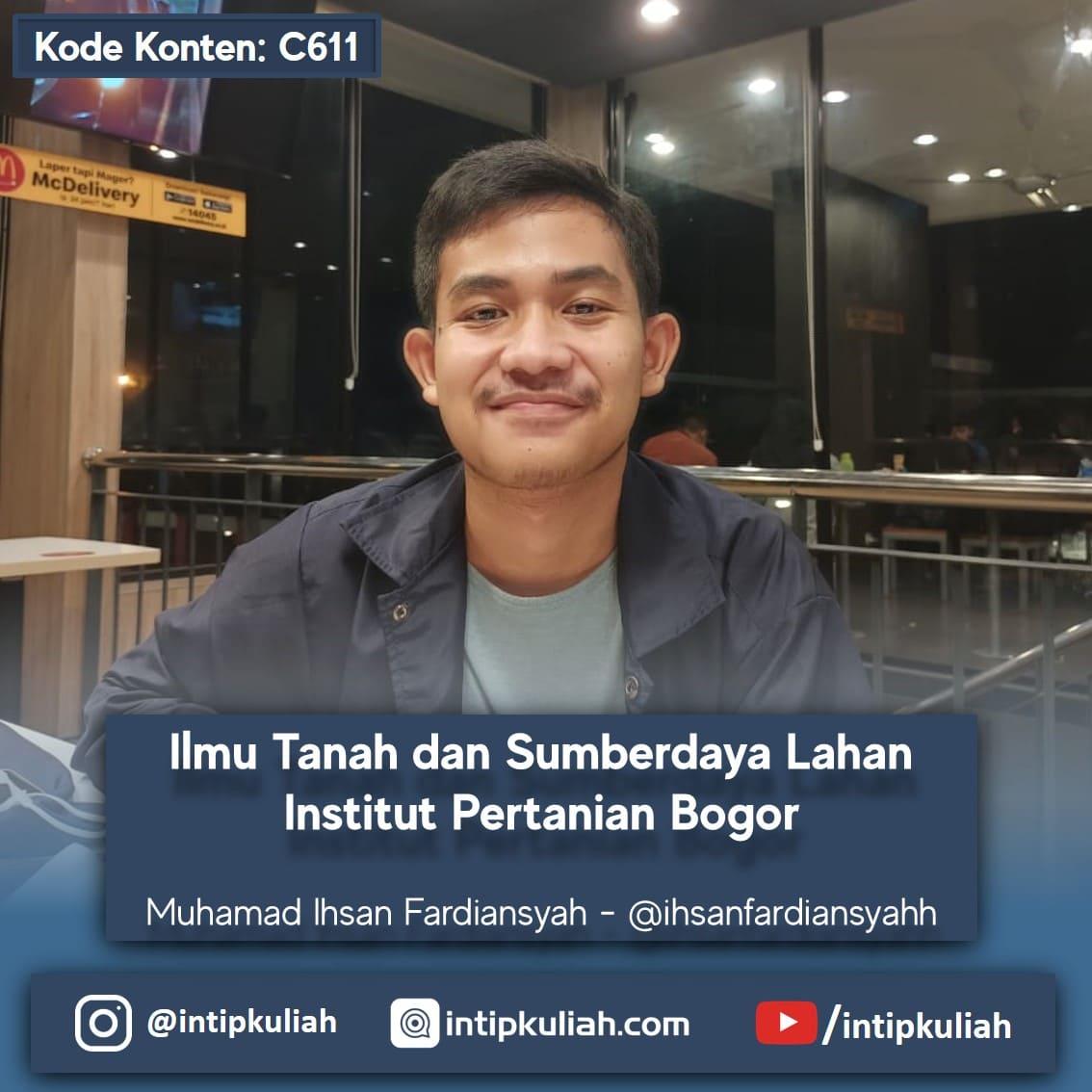 Ilmu Tanah dan Sumberdaya Lahan IPB University (Ihsan)